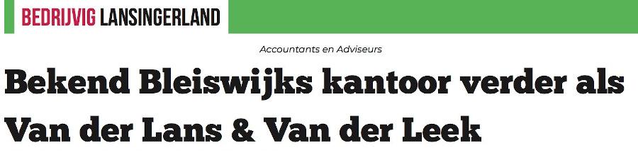 Bekend Bleiswijks kantoor verder als Van der Lans & Van der Leek